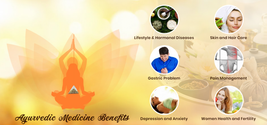 Ayurvedic Medicine Benefits