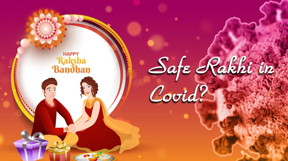 How to celebrate safe Rakhi in COVID